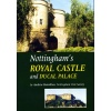 Nottingham's Royal Castle and Ducal Palace
